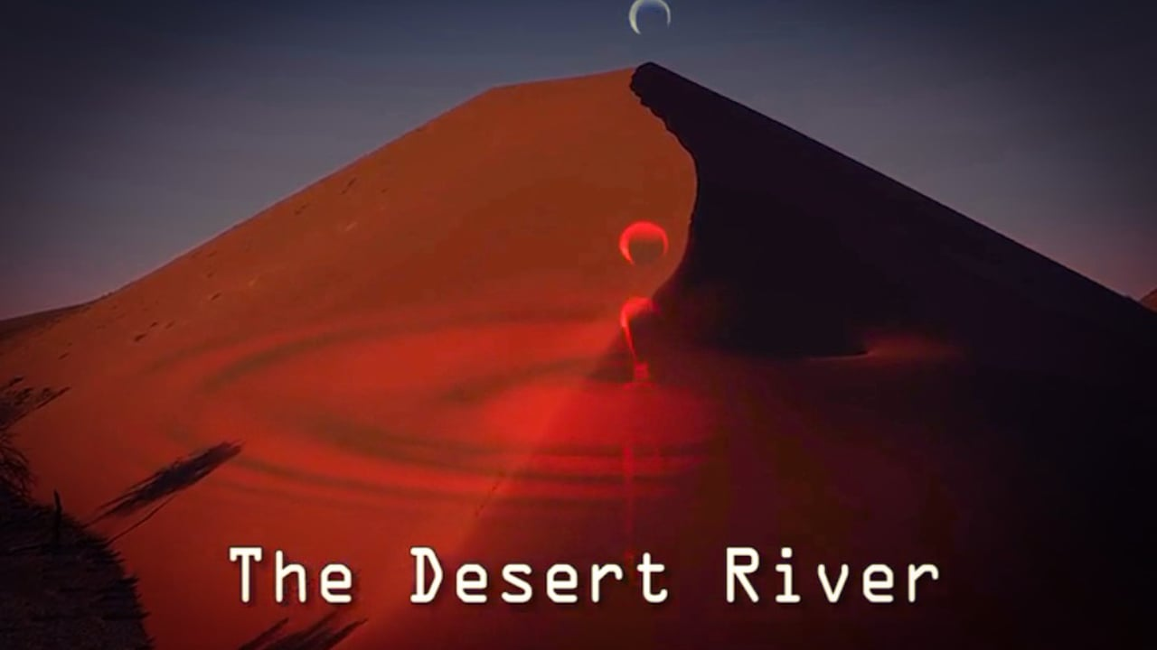 The Desert River - Feature Film
