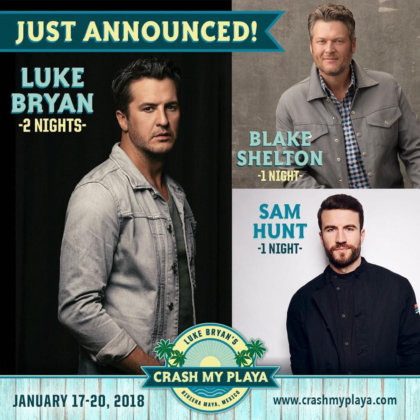 News luke bryan luke bryans crash my playa destination event welcomes blake shelton and sam hunt as headliners january 17 20 2018 kristyandbryce Image collections