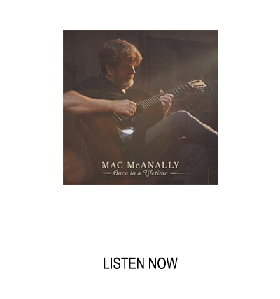 New Music from Mac McAnally Available Now
