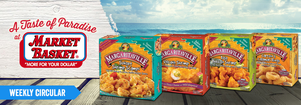 Margaritaville Foods Available at Market Basket