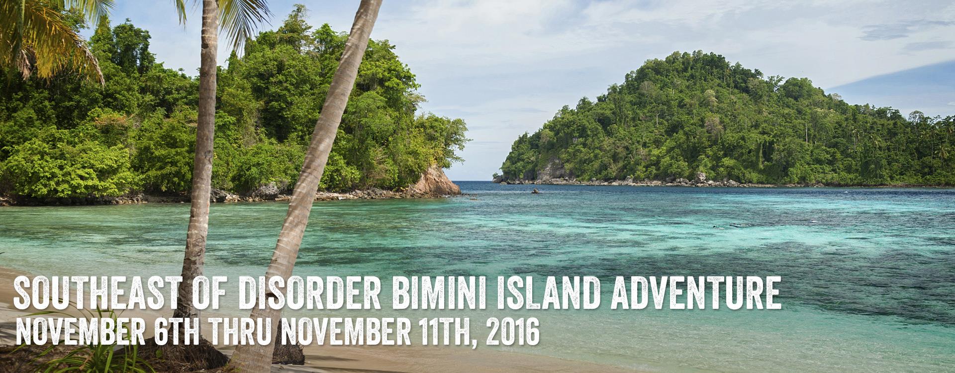 Southeast of Disorder Bimini Island Adventure