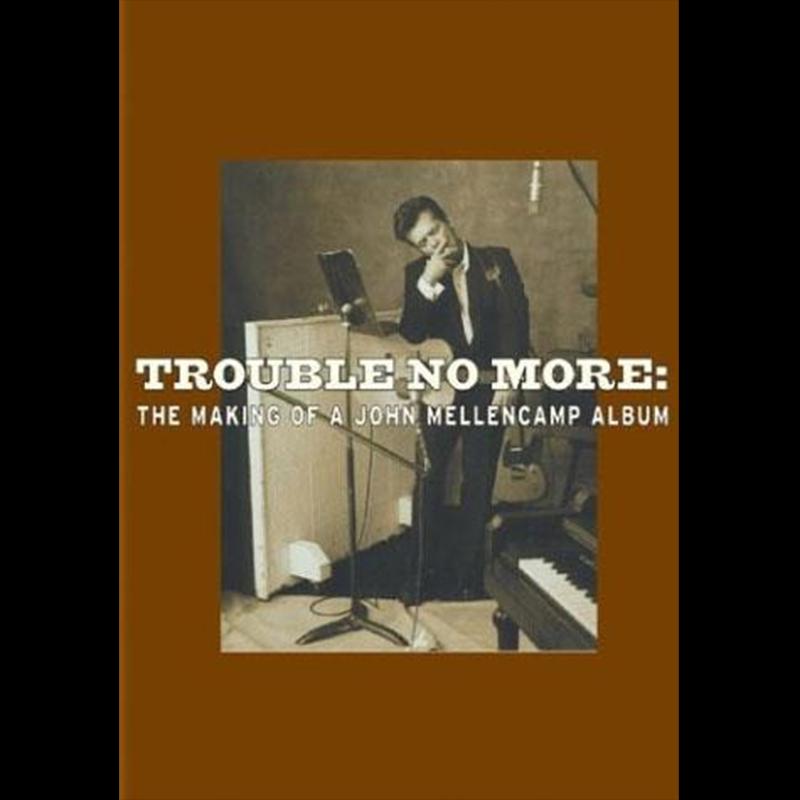 Trouble No More 2003