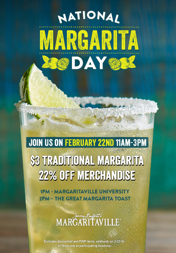 National Margarita Day - February 22nd!