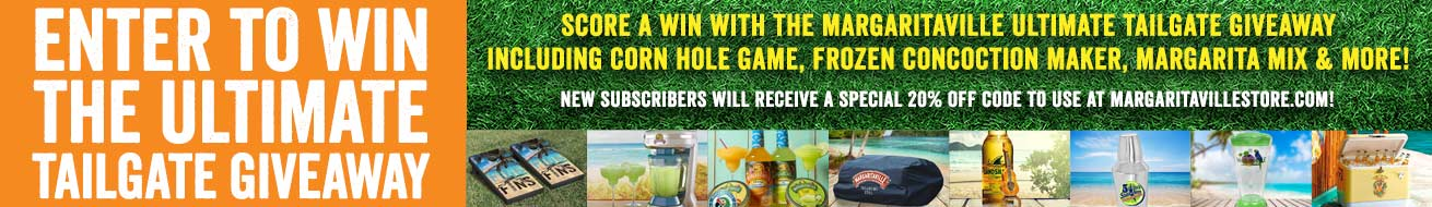 Enter To Win The Ultimate Tailgate Giveaway! Score a WIN with the Margaritaville Ultimate Tailgate Giveaway including Corn hole game, Frozen Concoction Maker, Margarita Mix, Grill Cover, Bar Shaker, Bottle Opener, Blender Cups and Cooler. New subscribers will receive a special 20% off code to use at Margaritavillestore.com!