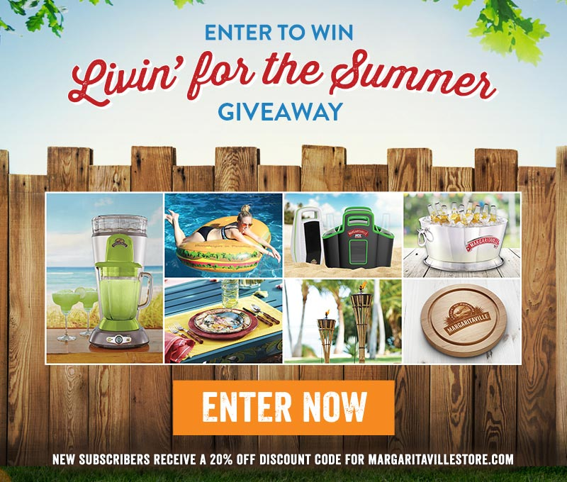 Enter To Win Livin' For The Summer Giveaway - Enter Now - New subscribers receive a 20% off discount code for Margaritaville.com