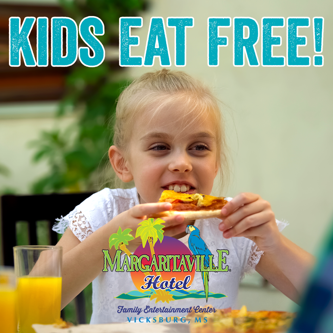 Kids Eat Free Vicksburg
