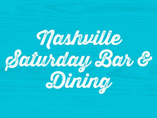 NASHVILLE SATURDAY NIGHT BAR AND DINING