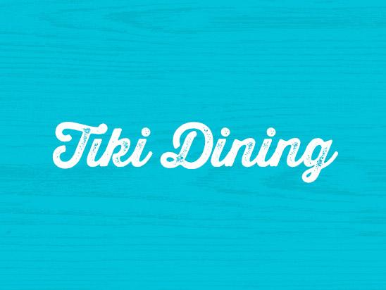 TIKI DINING