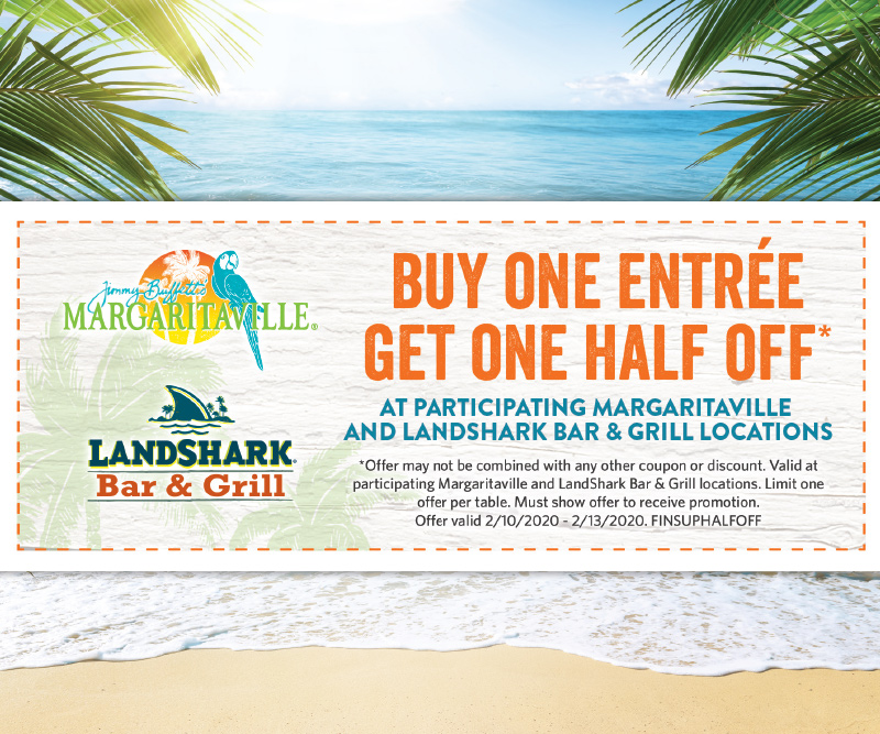 Buy One Entree Get One Half Off* - Margaritaville Coupon