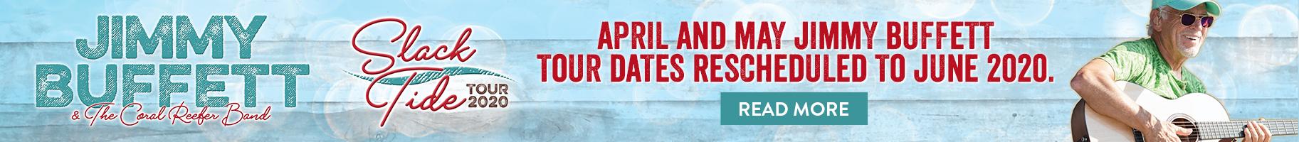 April and May Jimmy Buffett Tour Dates Rescheduled to June 2020 - Read More