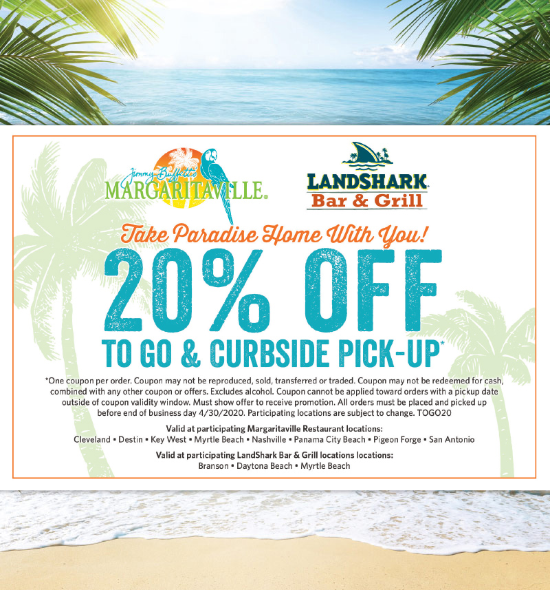 20% off to go and curbside pick-up* - Margaritaville Coupon