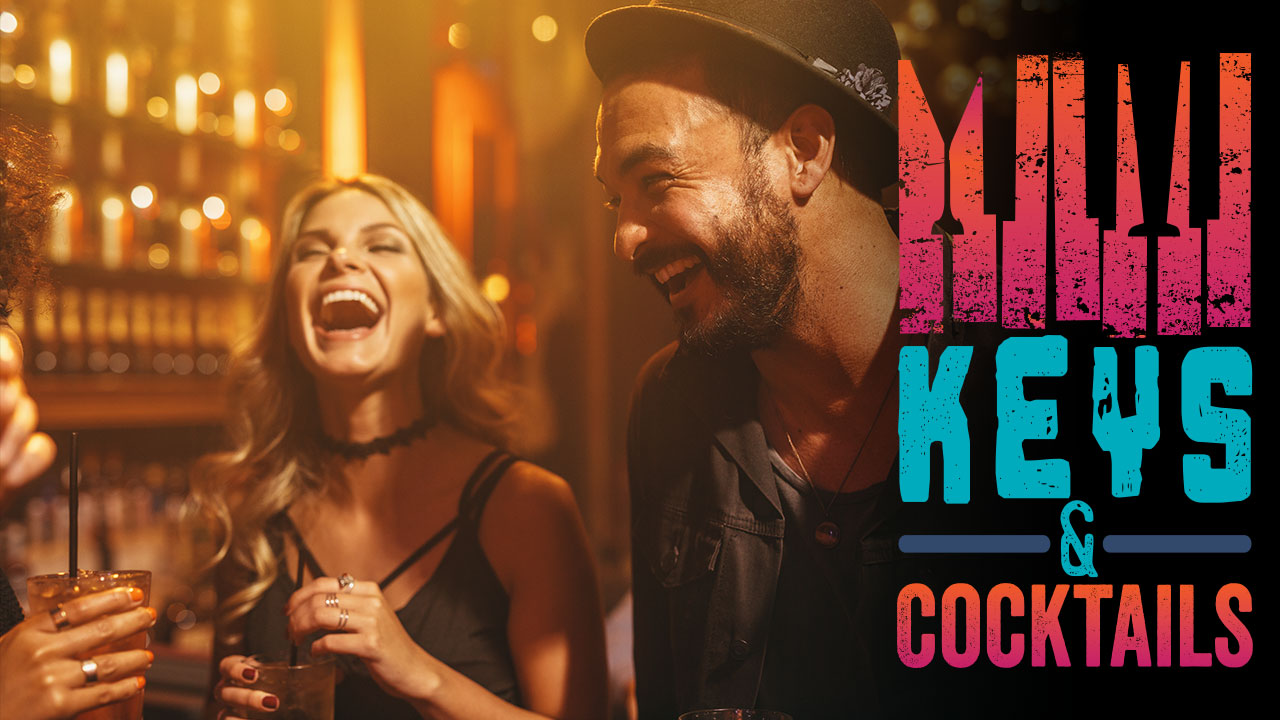 Keys and cocktails every friday in february 2018 8PM to 11PM. Jim beam specialty drinks and live piano music.