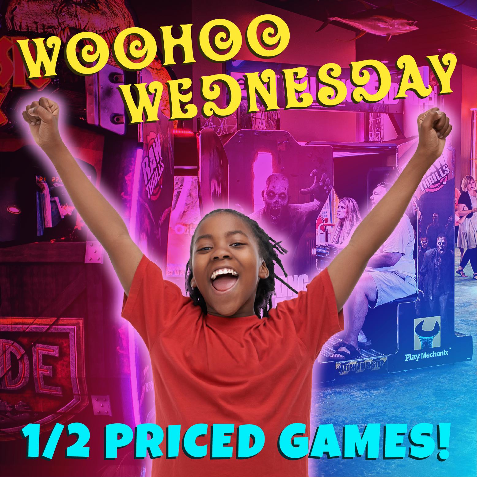 Half Priced Arcade Games on WooHoo Wednesday