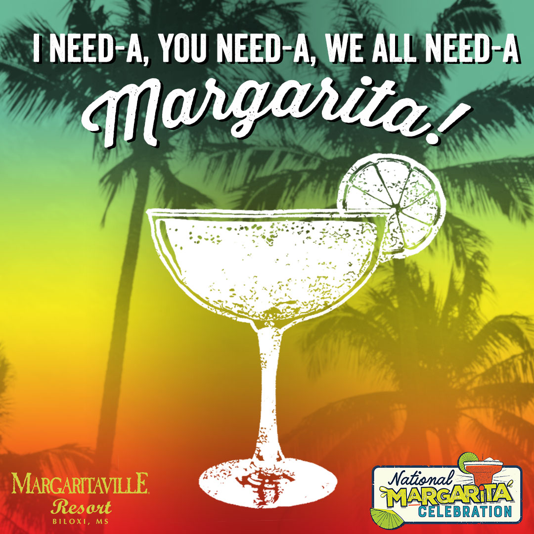 i need-a, you need-a, we all need-a margarita Hotel Package