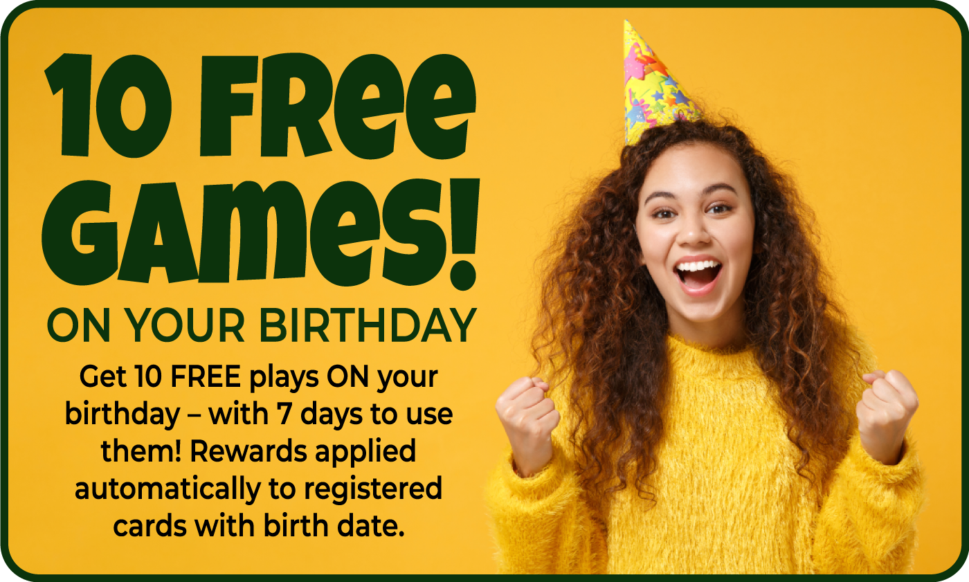 Free Plays on your birthday in Biloxi's best arcade