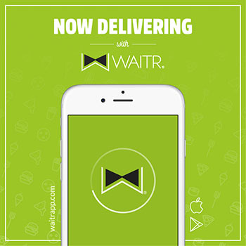 Now delivering with the Waitr app, download the app today