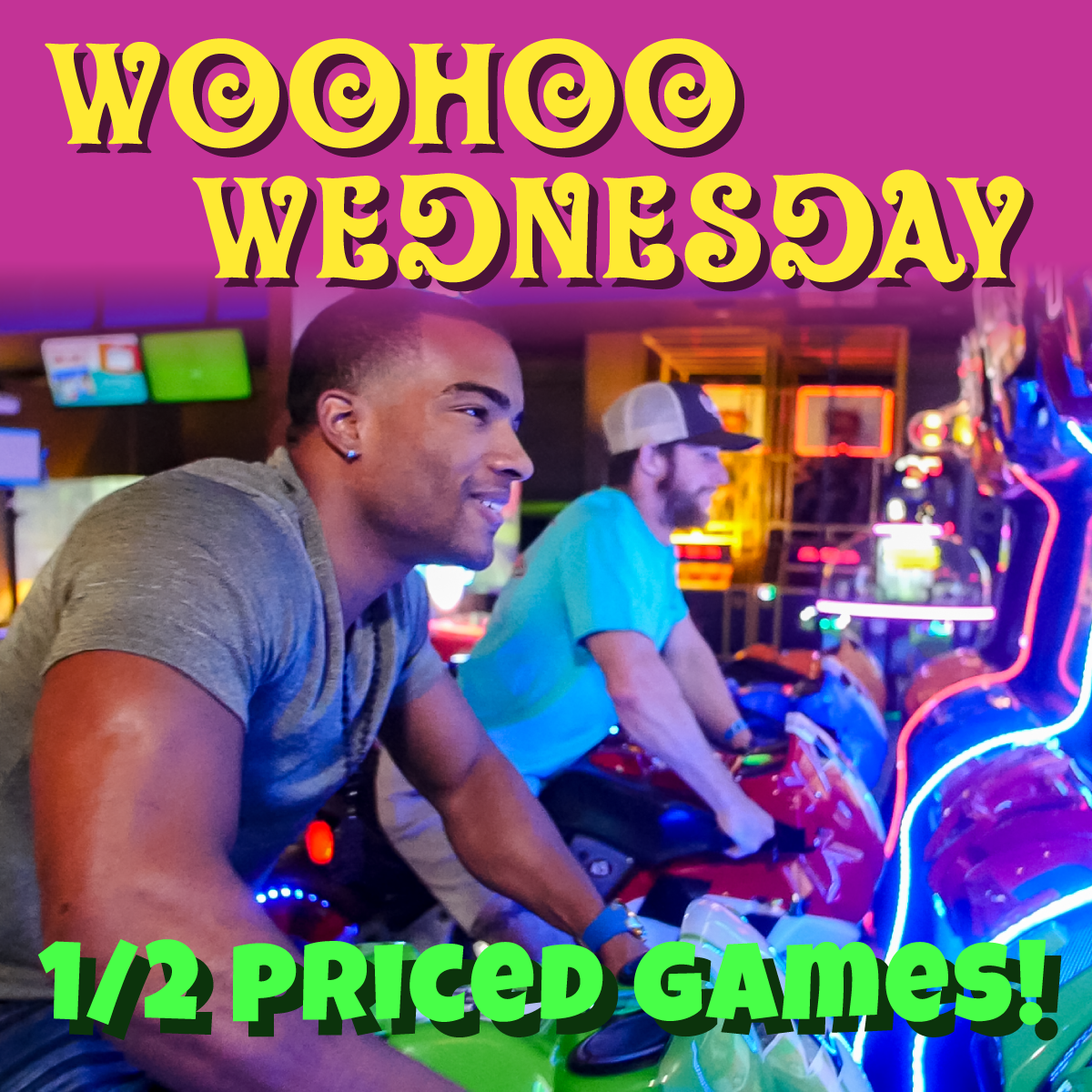 Half Priced Arcade Games on WooHoo Wednesday