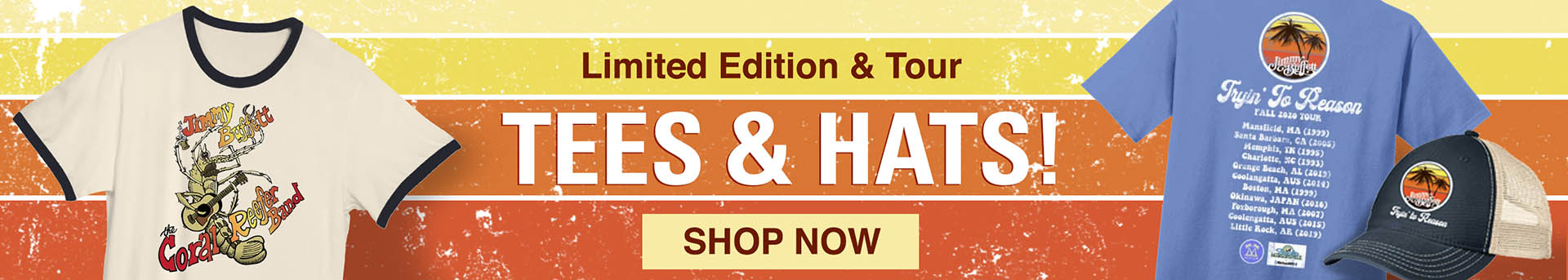 Jimmy Buffett limited edition and tour tees and hats - shop now