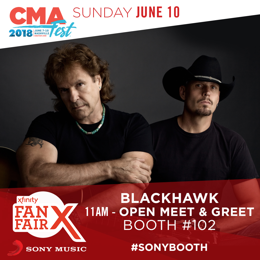 BlackHawk at the Sony Booth #102 at 11AM Fan Fair X on Sunday June 10th!