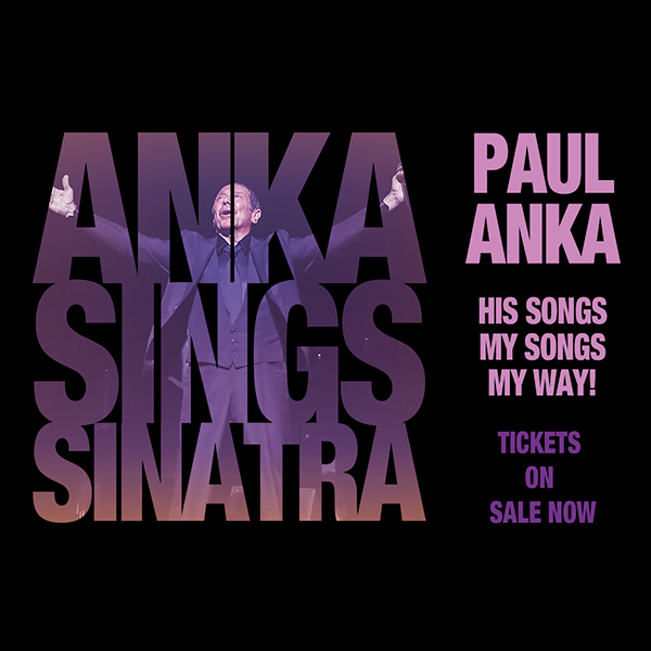 """Anka Sings Sinatra"" – New Concerts Announced"