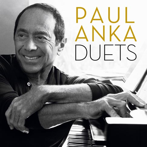 Paul Anka Commemorates 55th Year with Duets Album
