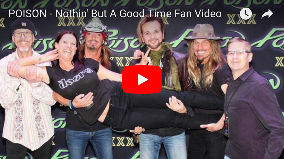 Nothin' But A Good Time Fan Photo Video