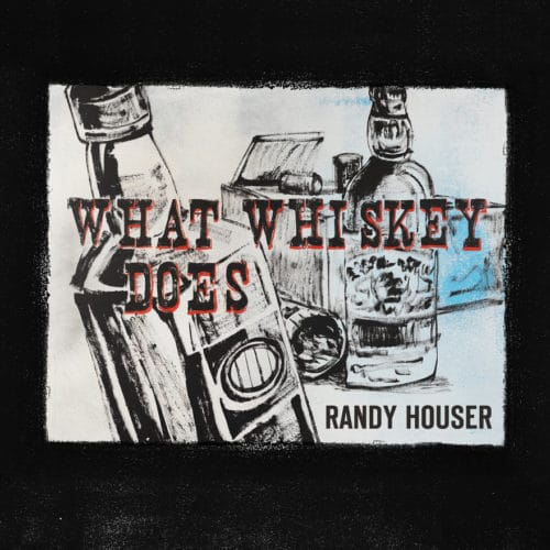"RANDY HOUSER TO PERFORM TOP 40 HIT ""WHAT WHISKEY DOES"" ON JIMMY KIMMEL LIVE!  FEBRUARY 5TH"