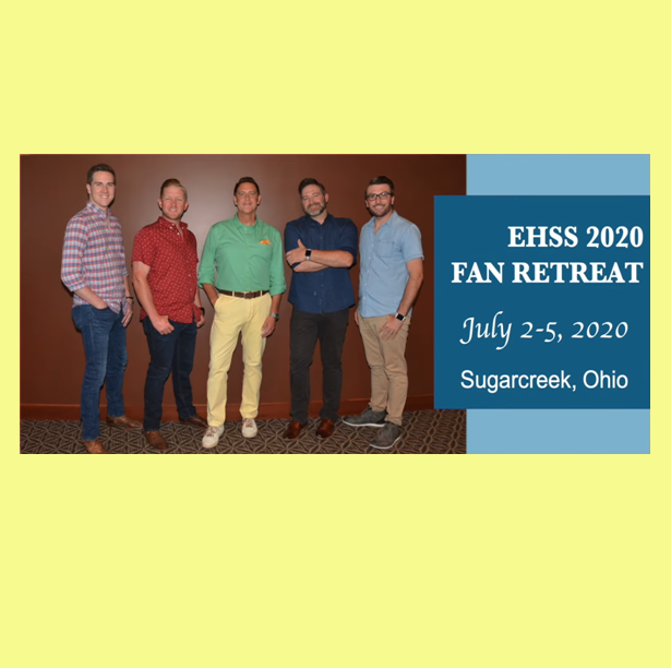 EHSS Opens Registration for 8th Annual Fan Retreat
