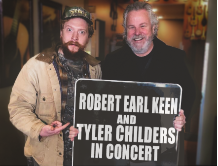 ROBERT EARL KEEN AND TYLER CHILDERS JOIN FORCES ON UPCOMING DATES