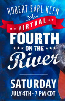 ROBERT EARL KEEN'S 4th on the RIVER VIRTUAL CONCERT!