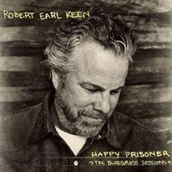 Happy Prisoner: The Bluegrass Sessions - CD