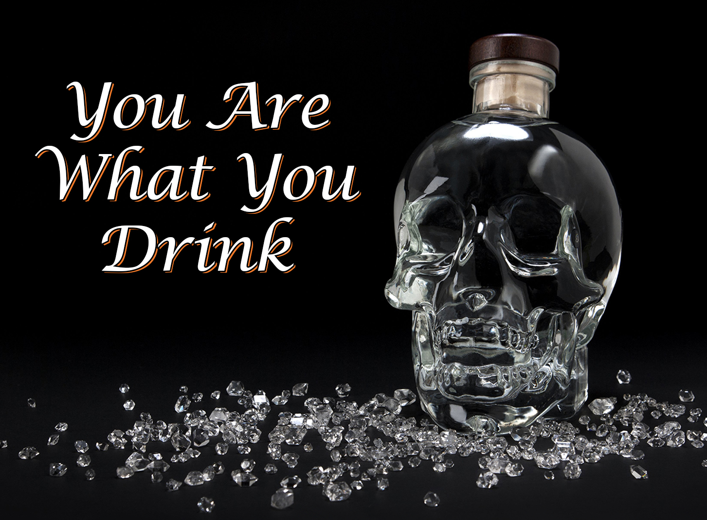 You Are What You Drink