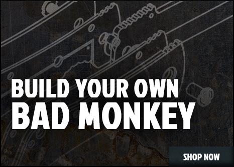 Build a Bad Monkey