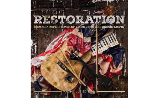 Restoration: Reimagining The Songs of Elton John and Bernie Taupin Out Now