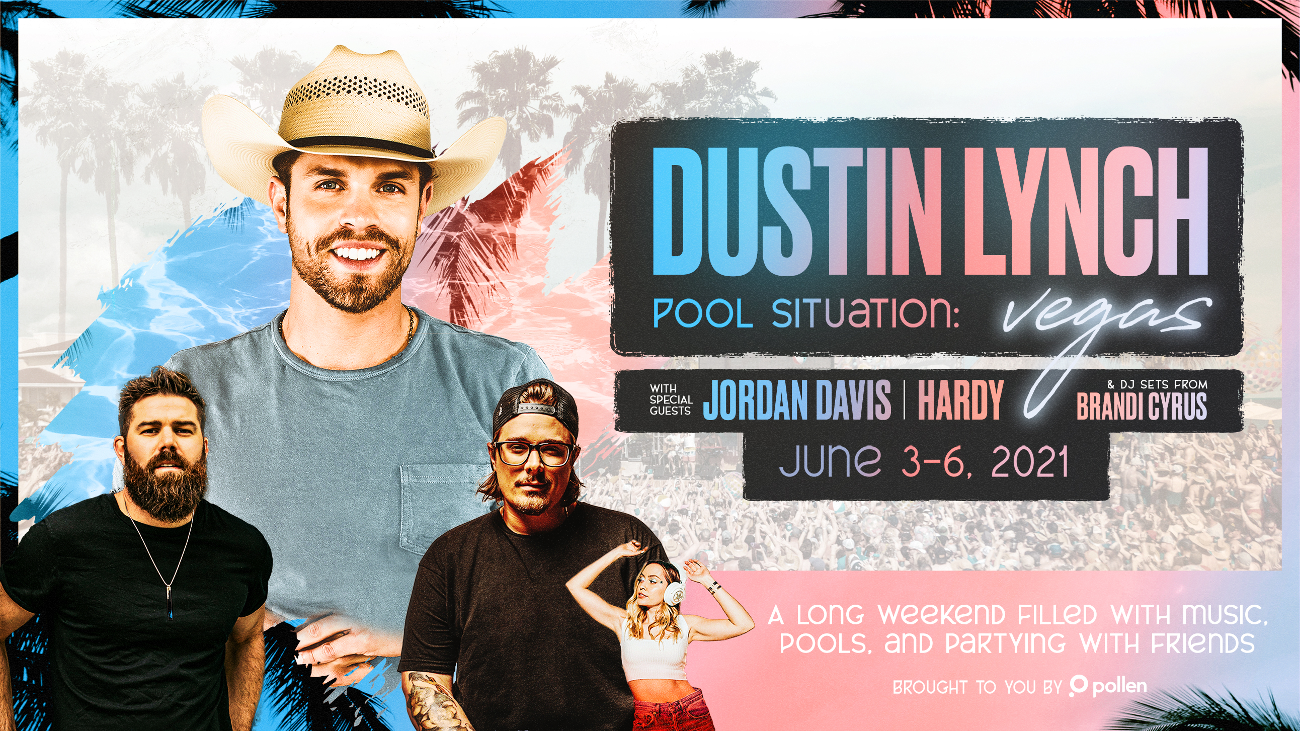 TICKET PACKAGES ON SALE NOW: DUSTIN LYNCH IS THROWING A MASSIVE 3-DAY VEGAS POOL PARTY IN SUMMER 2021