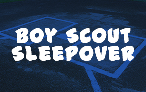 Boy Scout Sleepover