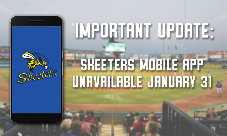 Skeeters Mobile App Indefinitely Unavailable January 31st