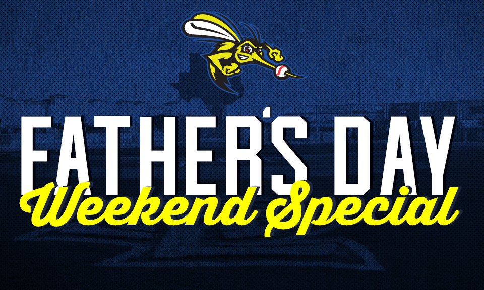 Father's Day Ticket Special