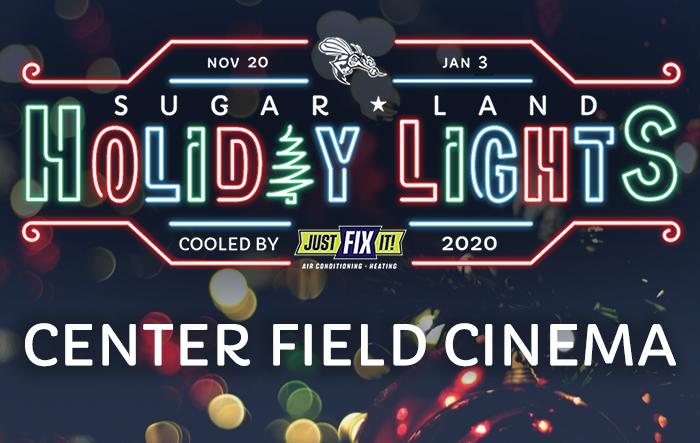 Sugar Land Holiday Lights: Center Field Cinema