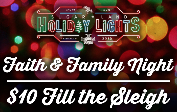 Sugar Land Holiday Lights - Faith & Family Night