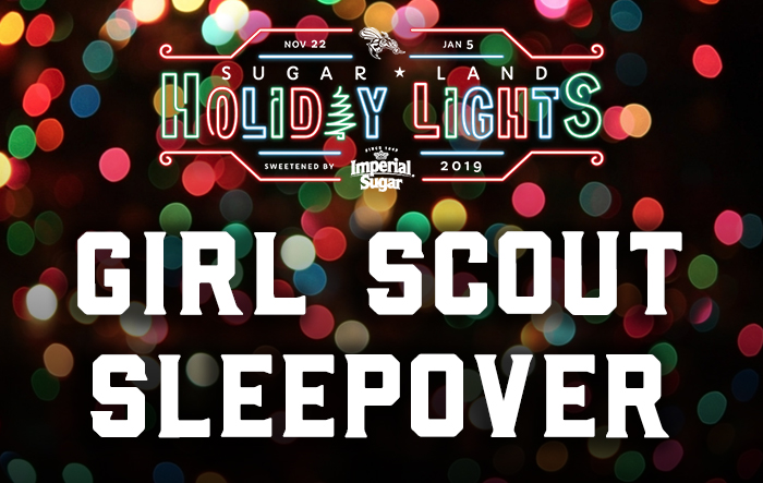 Sugar Land Holiday Lights - Girl Scout Sleepover