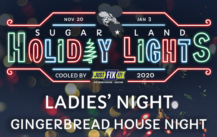 Sugar Land Holiday Lights: Ladies' Night/Gingerbread House Night