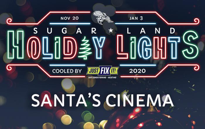 Sugar Land Holiday Lights: Santa's Cinema