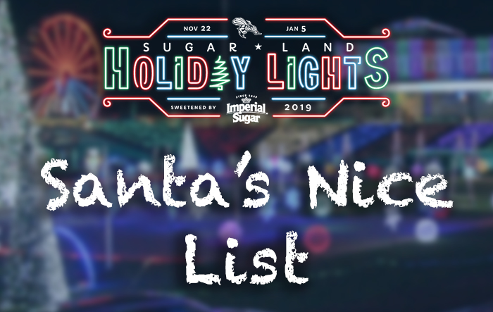 Sugar Land Holiday Lights - Santa's Nice List