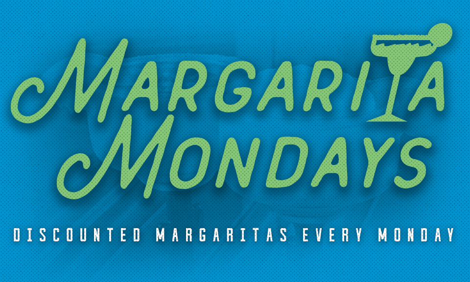 Margarita & Dollar Dog Monday / Military Monday