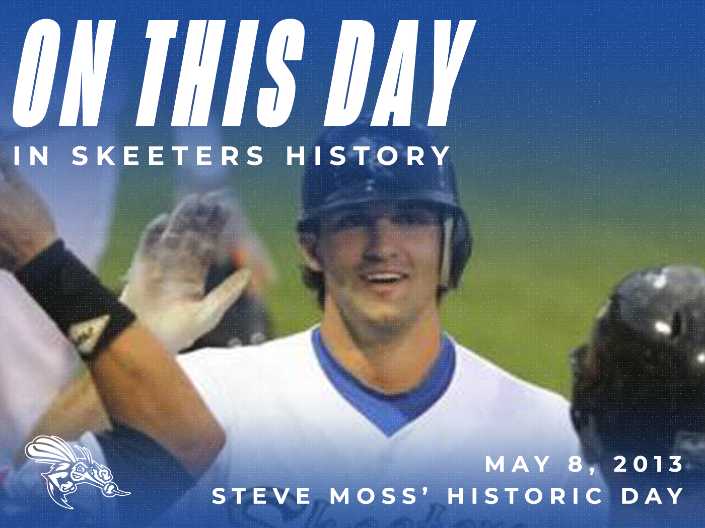On This Day in Skeeters History: May 8