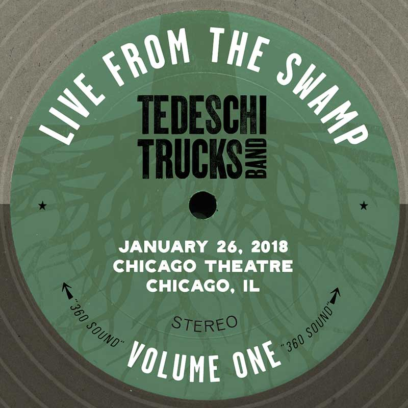 Live From The Swamp, Vol. 1: Chicago Theatre, January 26, 2018