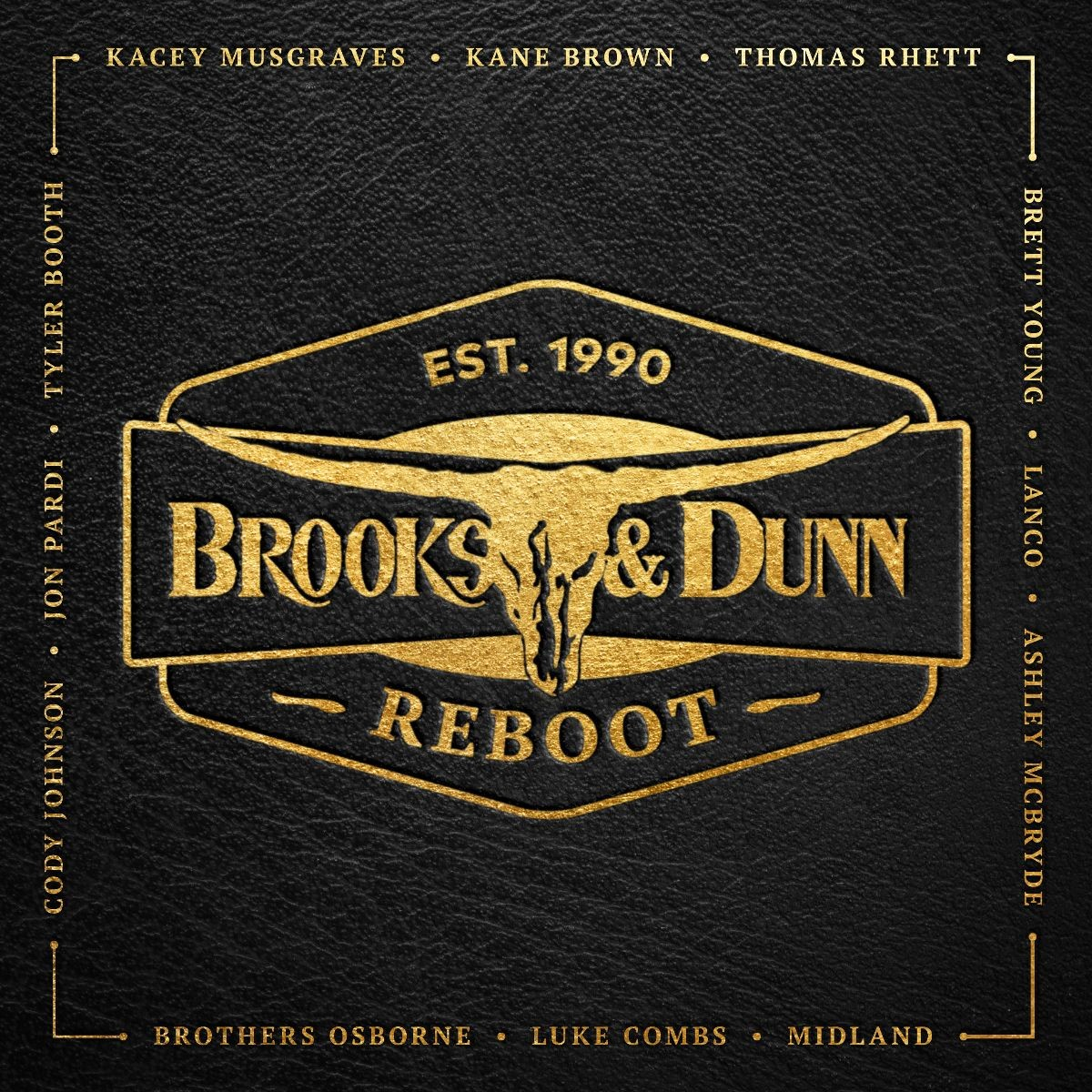 BROOKS & DUNN ROUND UP NASHVILLE'S FRESHEST, MOST UNIQUE ARTISTS FOR NEW COLLABORATION PROJECT REBOOT, AVAILABLE APRIL 5