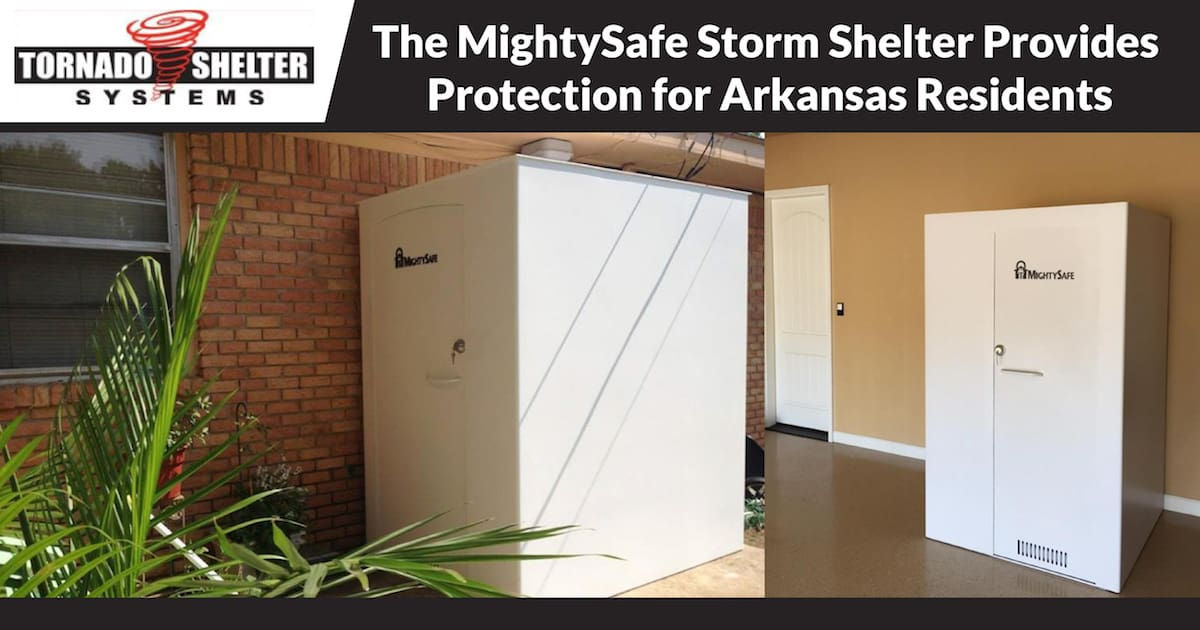 The MightySafe Storm Shelter Provides Protection for Arkansas Residents