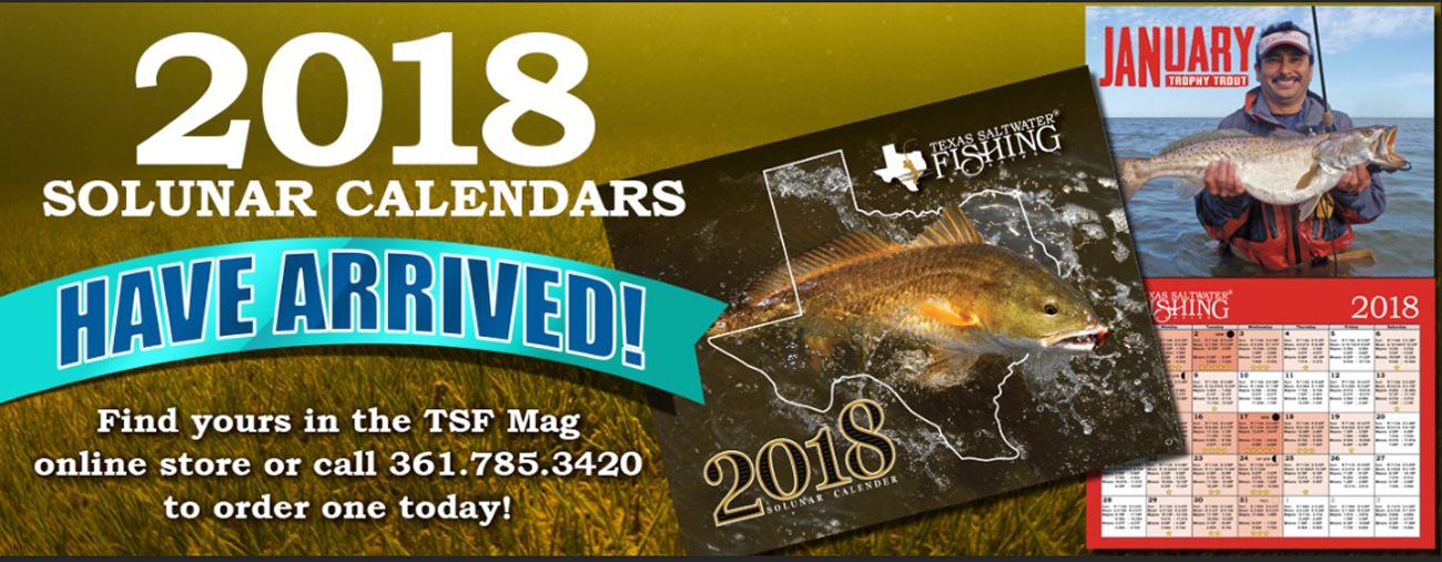 The official texas saltwater fishing magazine website for Fishing calendar texas